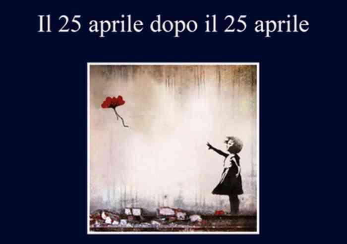 Il 25 aprile nella Seconda Repubblica: legittimazione, de-legittimazione e oblio