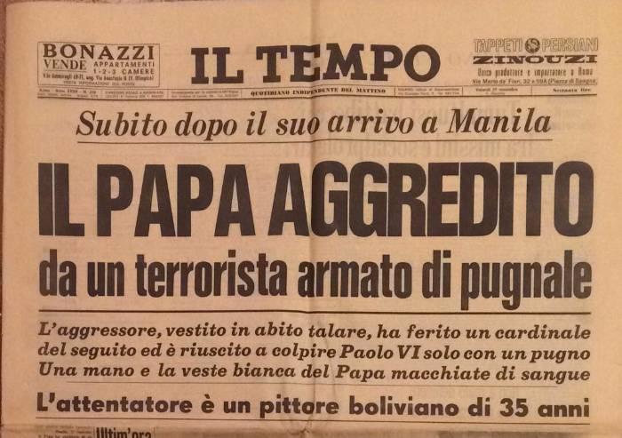 La storia: 47 anni fa il primo tentativo di uccidere un Papa