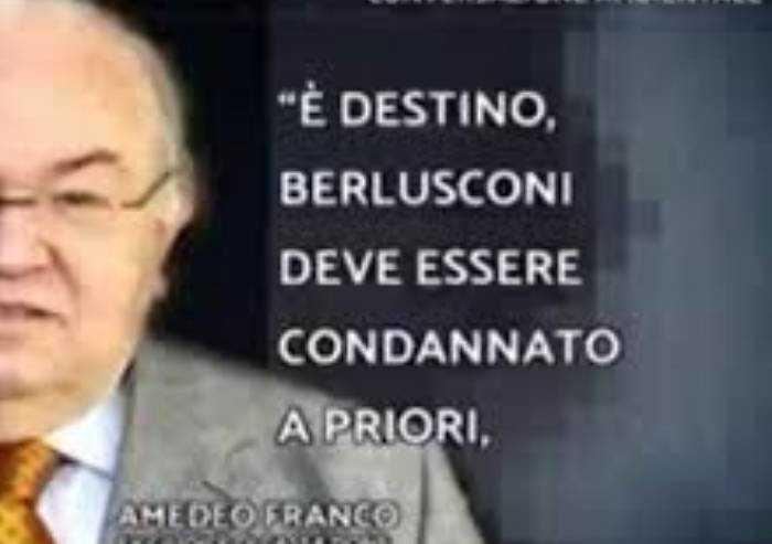 'Berlusconi deve essere condannato a priori': ombre sulla sentenza