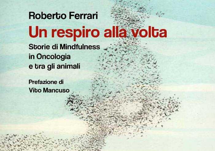 Affrontare il dolore un respiro alla volta: lezione di Roberto Ferrari
